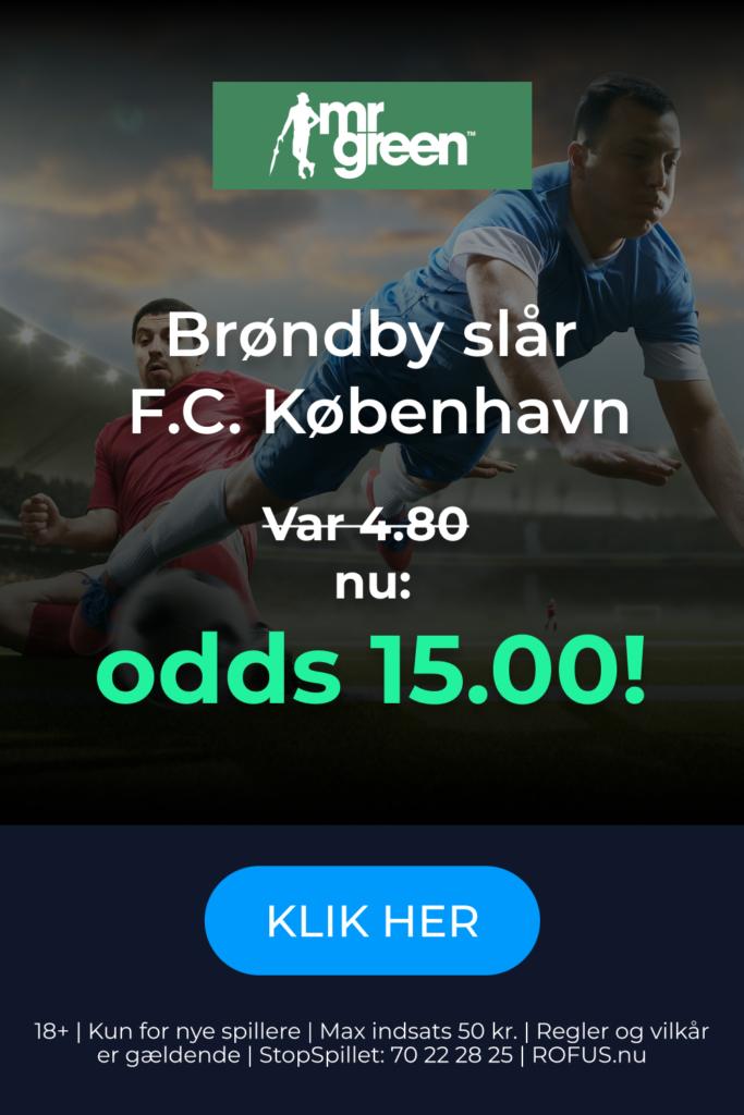 Oddsboost til Brøndby - FC København fra Mr. Green