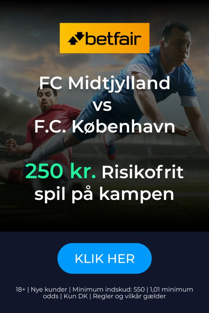 Risikofrit spil på FC Midtjylland - FC København fra Betfair