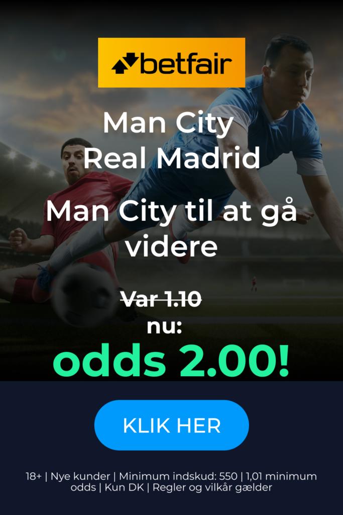 Betfair odds på Manchester City mod Real Madrid